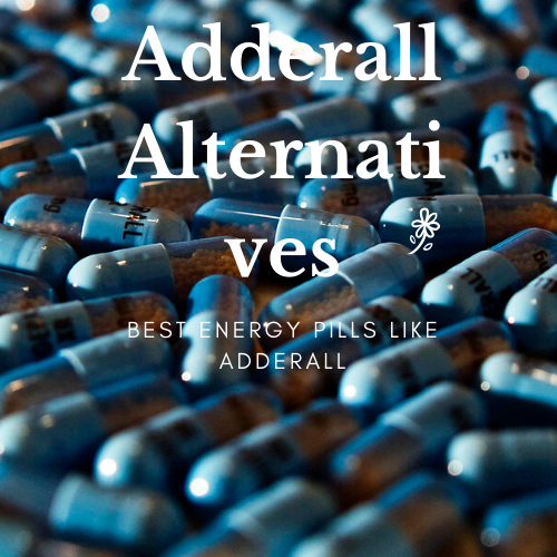 Best Energy Pills Like Adderall